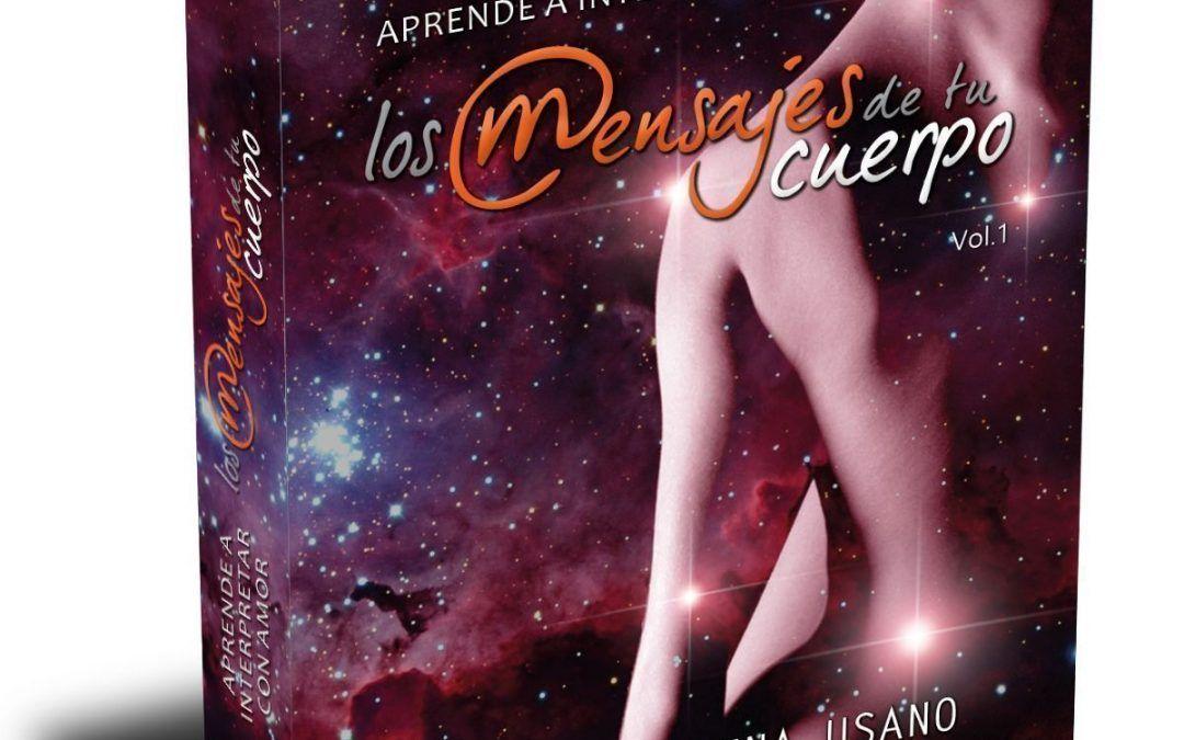 """Introducción del libro: """"Aprende a interpretar con Amor los mensajes de tu cuerpo"""""""